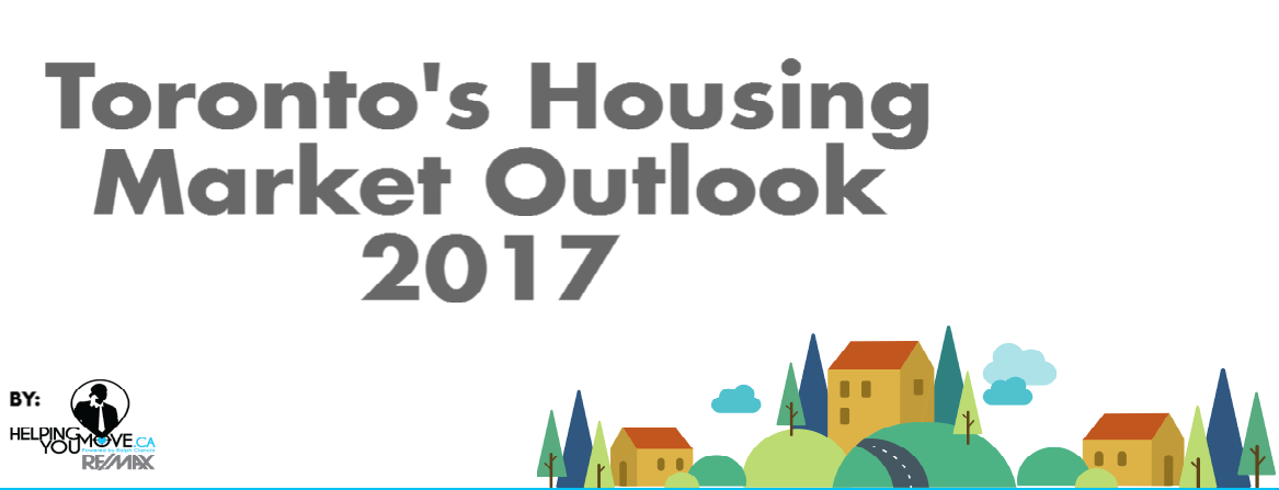 Toronto's Housing Market Outlook 2017